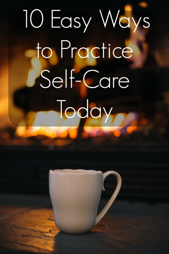 10 easy ways to practice self care today