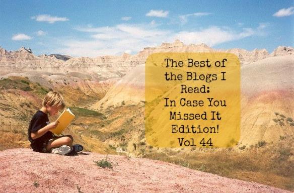 best of blogs i read vol 44