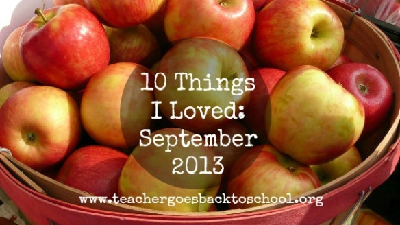ten things september 2013