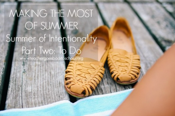 summer of intentionality part two to do