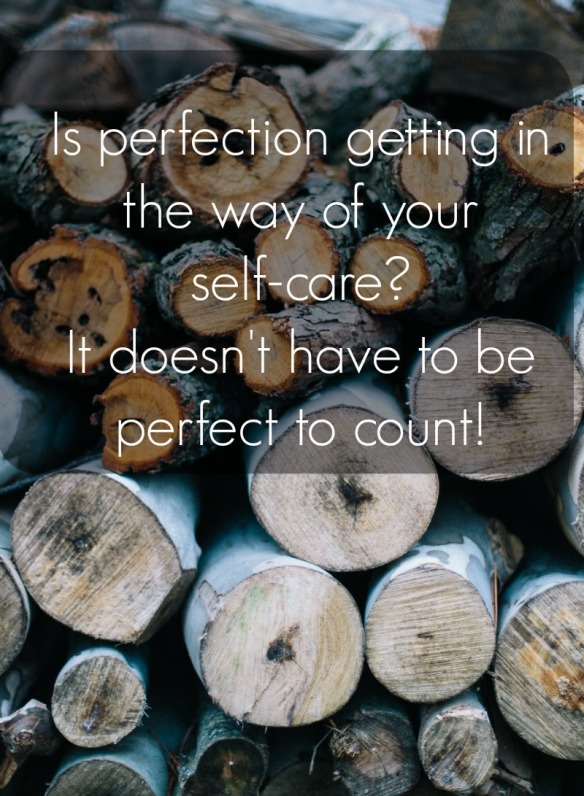 imperfect self care