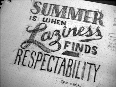 summer laziness