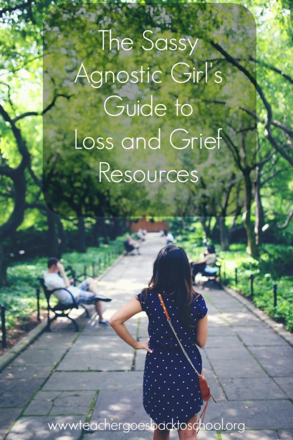 sassy agnostic girls guide to loss and grief