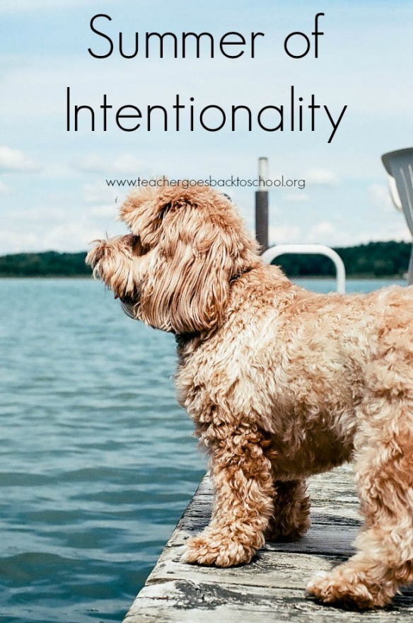 summer of intentionality