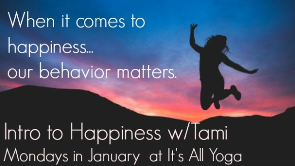 january happiness our behavior matters