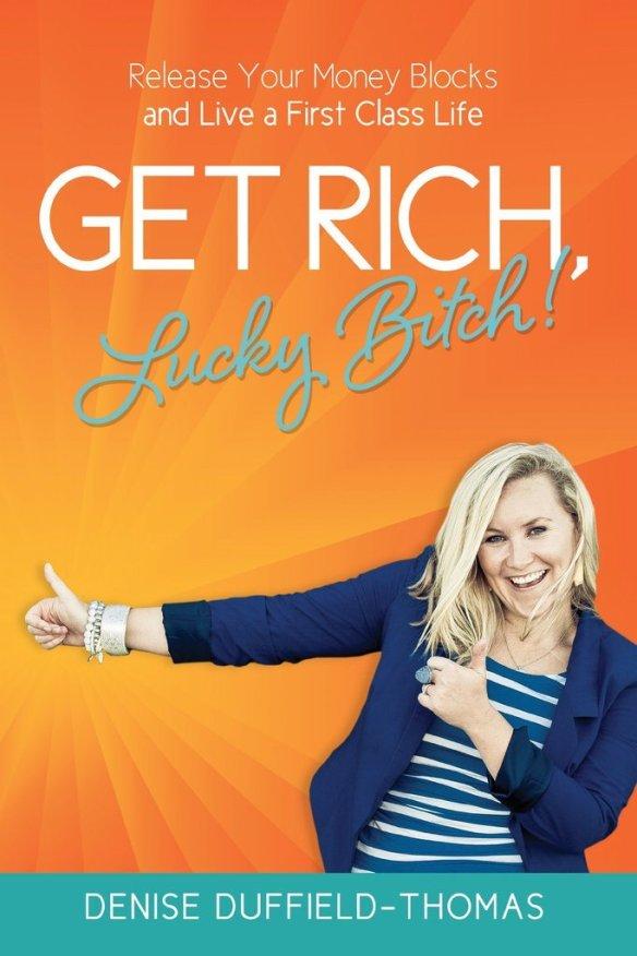 Get-Rich-Lucky-Bitch
