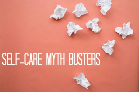 self-care-myth-busters